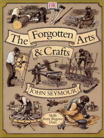 Forgotten Arts and Crafts 9780789458476