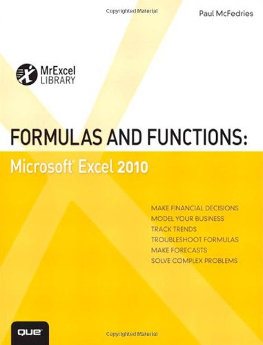 Formulas and Functions: Microsoft Excel 2010 9780789743060