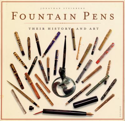Fountain Pens: Their History and Art 9780789306814