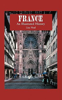 France: An Illustrated History 9780781808729