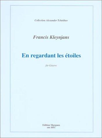 Francis Kleynjans: En Regardant les Etoiles