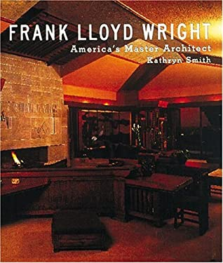 Frank Lloyd Wright: American Master Architect 9780789202277