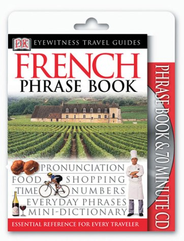 Eyewitness Travel Guides: French Phrase Book & CD [With CDROM] 9780789495051