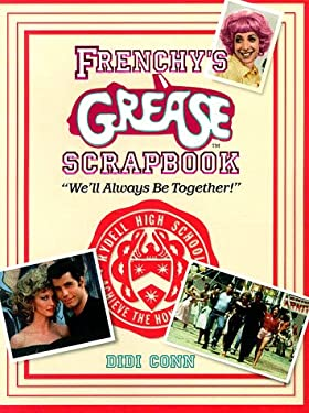 """Frenchy's Grease Scrapbook: """"We'll Always Be Together!"""""""
