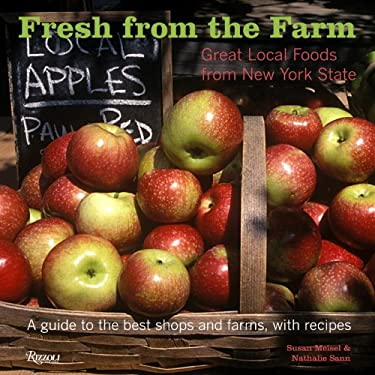 Fresh from the Farm: Great Local Foods from New York State 9780789320315