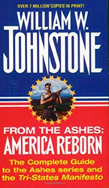 From the Ashes: America Reborn 9780786004904