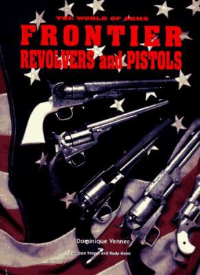 Frontier Pistols & Revolvers 9780785807490