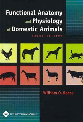 Functional Anatomy and Physiology of Domestic Animals - 3rd Edition