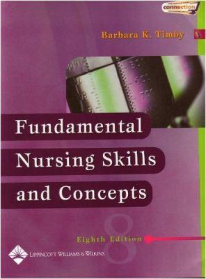 Fundamental Nursing Skills and Concepts 9780781747363