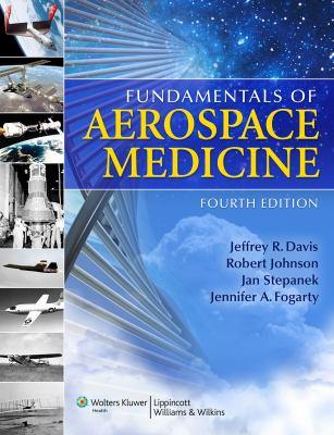 Fundamentals of Aerospace Medicine 9780781774666