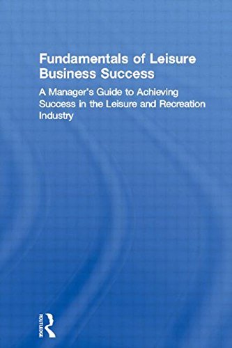 Fundamentals of Leisure Business Success 9780789004451