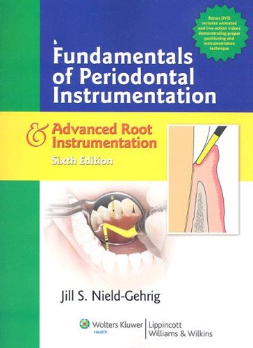Fundamentals of Periodontal Instrumentation & Advanced Root Instrumentation [With CD-ROM] 9780781769921