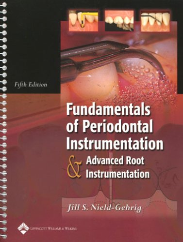 Fundamentals of Periodontal Instrumentation and Advanced Root Instrumentation 9780781746069