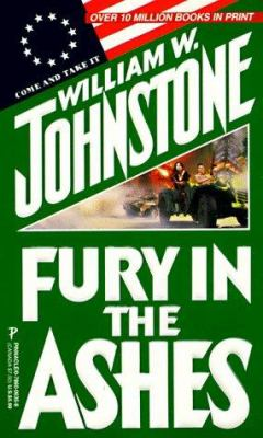 Fury in the Ashes 9780786006359