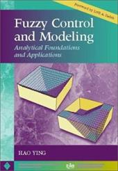 Fuzzy Control and Modeling: Analytical Foundations and Applications 3024730