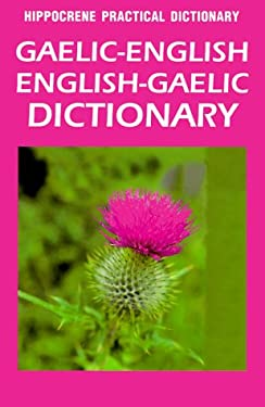 Gaelic English, English Gaelic Practical Dictionary 9780781807890