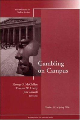 Gambling on Campus 9780787985974