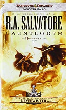 Gauntlgrym: Neverwinter Saga, Book I 9780786958023