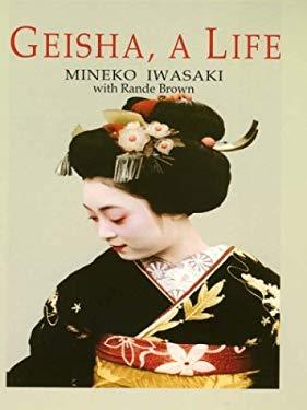 Geisha a Life 9780786251582