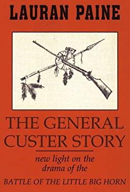 General Custer Story
