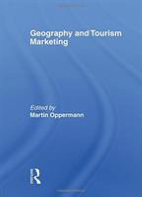 Geography and Tourism Marketing 9780789003362