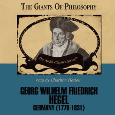 Georg Wilhelm Friedrich Hegel: Germany (1770-1831) 9780786169368