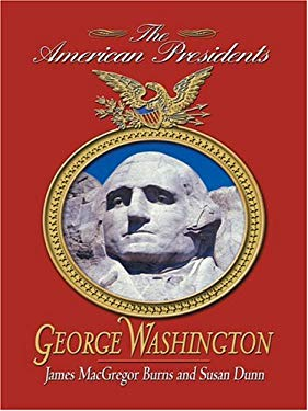 George Washington: The American Presidents 9780786265022