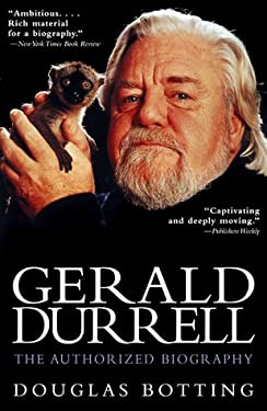 Gerald Durrell: The Authorized Biography 9780786707966
