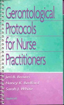 Gerontological Protocols for Nurse Practitioners 9780781715676