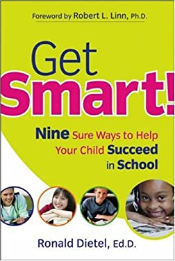 Get Smart!: Nine Sure Ways to Help Your Child Succeed in School 9780787983345