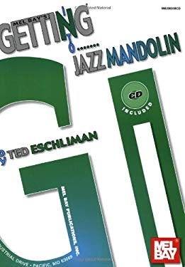 Getting Into Jazz Mandolin [With CD] 9780786676422