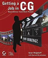 Getting a Job in Computer Graphics: Real Advice from Reel People 3041487