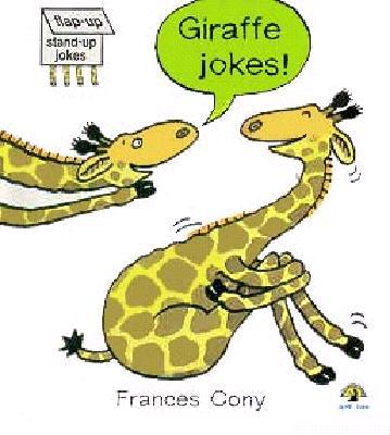 Giraffe Jokes!: Flap-Up, Stand-Up Joke Book