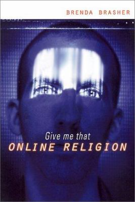 Give Me That Online Religion 9780787945794