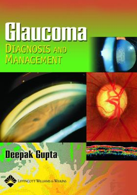 Glaucoma Diagnosis and Management 9780781754033