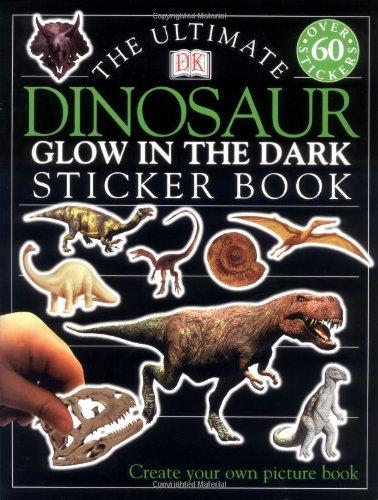 Ultimate Sticker Book: Glow in the Dark: Dinosaur