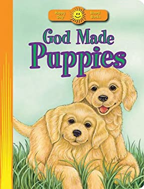 God Made Puppies 9780784729410