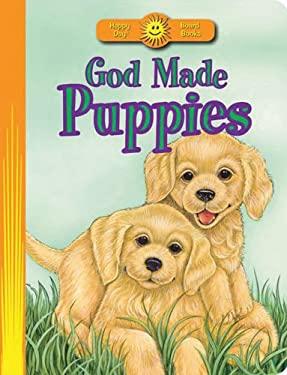 God Made Puppies 9780784729410