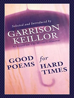 Good Poems for Hard Times 9780786280742
