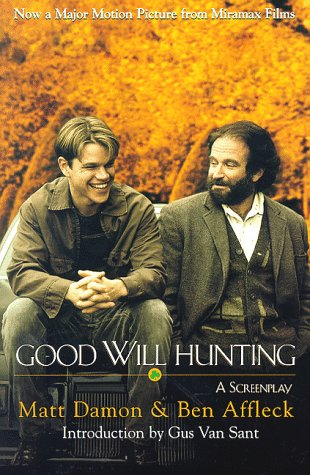Good Will Hunting: A Screenplay 9780786883448