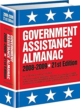 Government Assistance Almanac: The Guide to Federal Domestic Financial and Other Programs