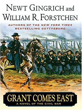 Grant Comes East: A Novel of the Civil War 9780786269334
