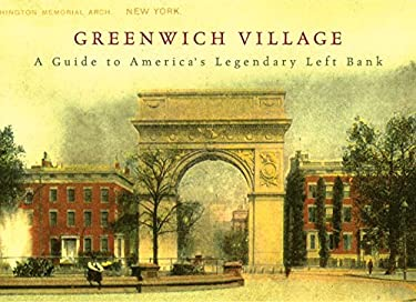 Greenwich Village: A Guide to America's Legendary Left Bank
