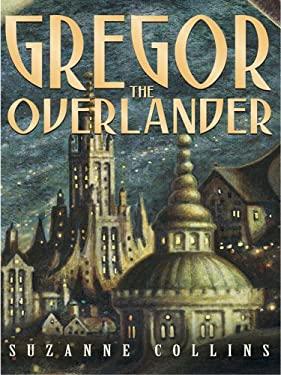 Gregor the Overlander 9780786280858
