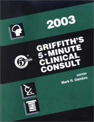 Griffith's 5-Minute Clinical Consult, 2003 9780781737531