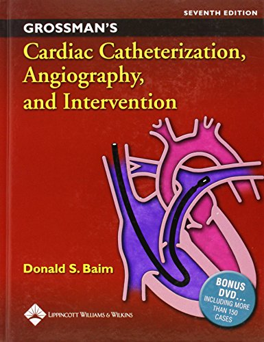 Grossman's Cardiac Catheterization, Angiography, and Intervention [With DVD] 9780781755672
