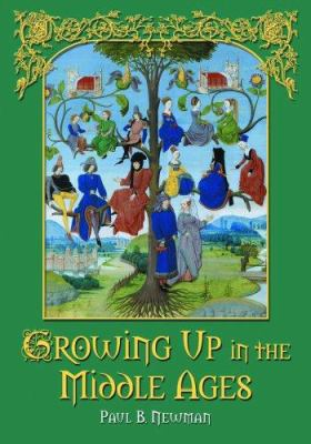 Growing Up in the Middle Ages 9780786430840