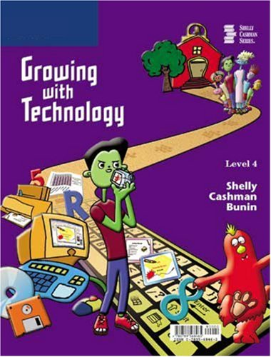 Growing with Technology: Level 4 9780789568465