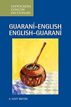 Guarani-English/English-Guarani Concise Dictionary 9780781810661