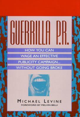 Guerilla P.R. 9780786180622